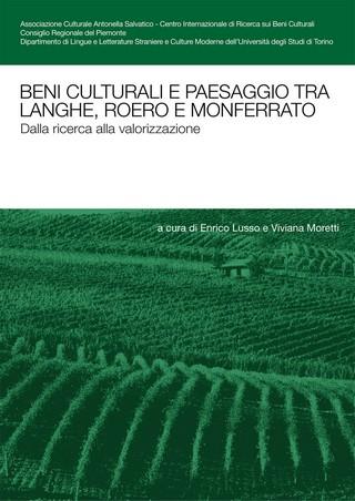 Beni culturali e paesaggio tra Langhe, Roero e Monferrato. Dalla ricerca alla valorizzazione